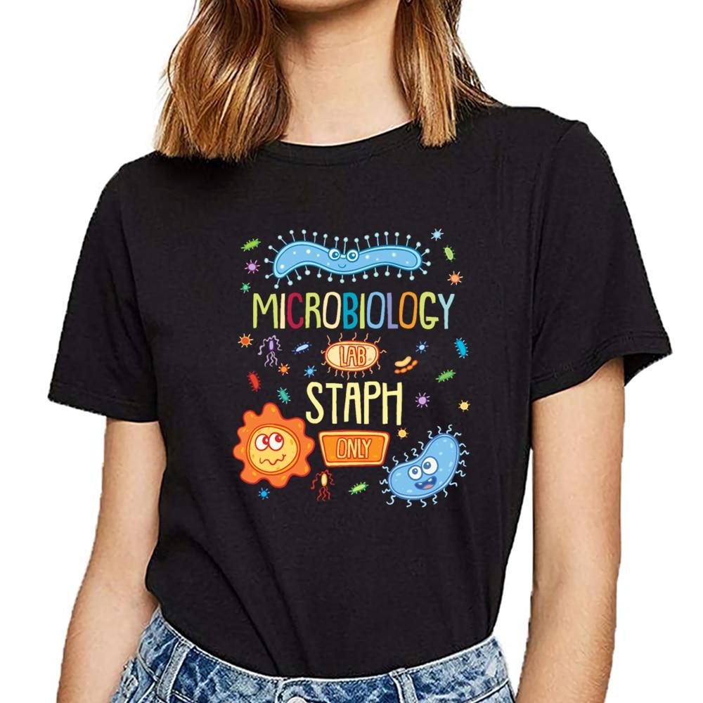 Tops T Shirt Women Microbiologist Microbiology Lab Staph Only Summer Harajuku Short Female Tshirt