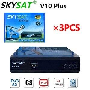 Image 1 - [3pcs] Satellite Empfänger SKYSAT V10 Plus unterstützung m3u CCCamd Newcamd Clin Powervu Biss WiFi Set Top box