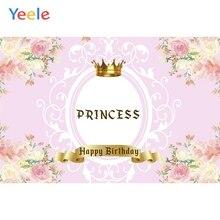Yeele Crown Newborn Baby Shower Backdrop Flower Happy Birthday Princess Pink Photography Background Vinyl For Photo Studio