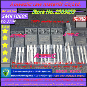 Image 1 - Aoweziic 100% new imported original SMK1060 SMK1060F TO 220F FET N channel 10A 600V