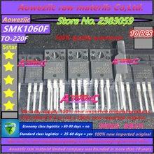 Aoweziic 100% yeni ithal orijinal SMK1060 SMK1060F TO 220F FET N kanal 10A 600V