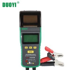 DUOYI DY2015B тестер автомобильной батареи er мощность автомобиля электронный нагрузочный Аккумулятор анализатор с принтером 12 в автомобильный и...