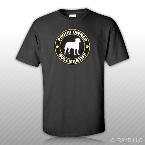 Fier propriétaire Bullmastiff t-shirt t-shirt autocollant gratuit chien chien animal de compagnie