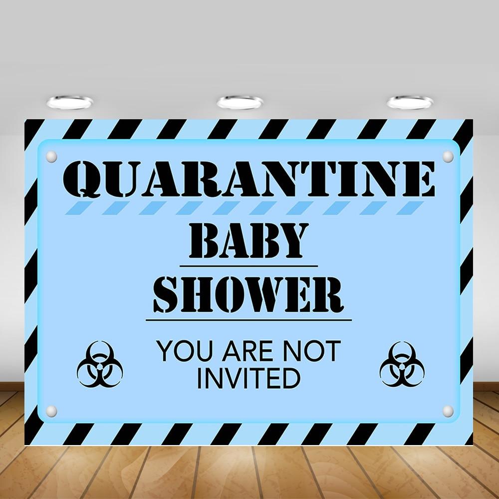 quarantine birthday party backdrop decoration you are not invite celebrate quarantine newborn baby shower background photography