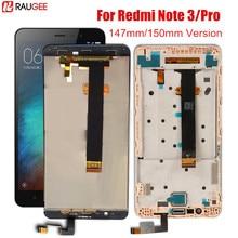 Pantalla LCD para Xiaomi Redmi Note 3 Pro, con Marco, pantalla táctil, retroiluminación de tecla suave, repuesto para Redmi Note 3, 147MM