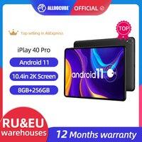 Prime mondiale ALLDOCUBE iPlay 40 Pro Tablet PC da 10.4 pollici 2K Android 11 8GB RAM 256GB ROM Octa Core T618 4G Lte PhoneTablet 2K IPS