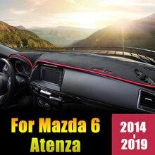 Для Mazda 6 ATENZA LHD крышка приборной панели автомобиля Избегайте светильник коврики Защита от солнца колодки ковер отделка Аксессуары