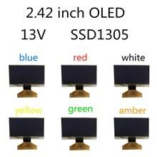 13V SSD1305 SSD1305Zปลั๊กอุตสาหกรรมคุณภาพ 2.4/2.42 นิ้วOLED Display 12864 หน้าจอLCD Highlightอุปกรณ์สำหรับNivona