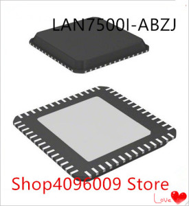 NEW 10PCS/LOT LAN7500I-ABZJ LAN7500I LAN7500 QFN-56