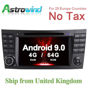 64G ROM No Tax Android 9.0 For Mercedes W211 DVD Player for Mercedes W219 GPS Navigation Stereo Media radio image