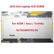 16 дюймовый шпилька ЖК экран для ноутбука ltn160at01 ltn160at02
