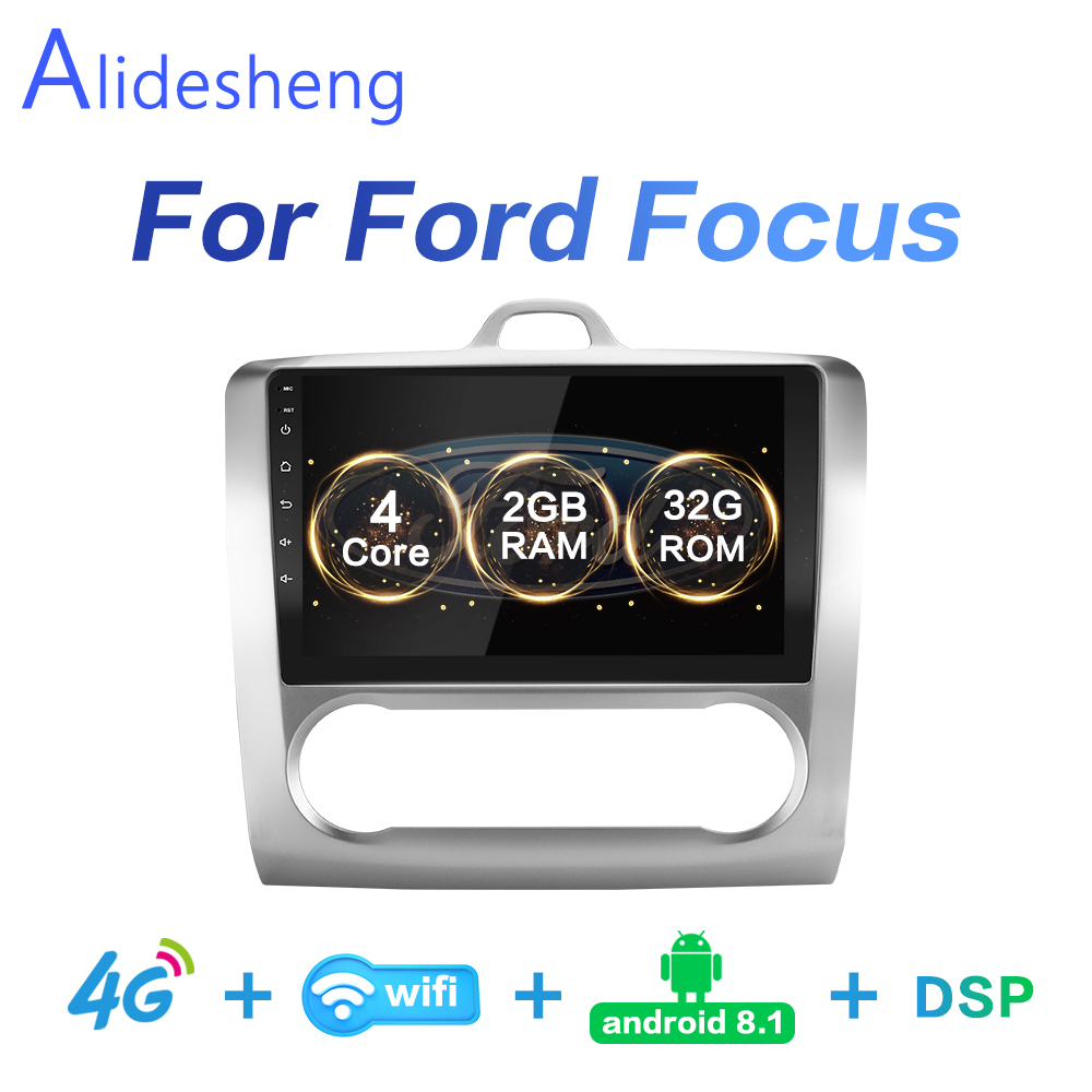 2G 32G DSP 2 din Android 8 1 4G NET Car Radio Multimedia Video Player for Ford Focus EXI MT MK2 MK3 04-11  WiFi BT adapter frame