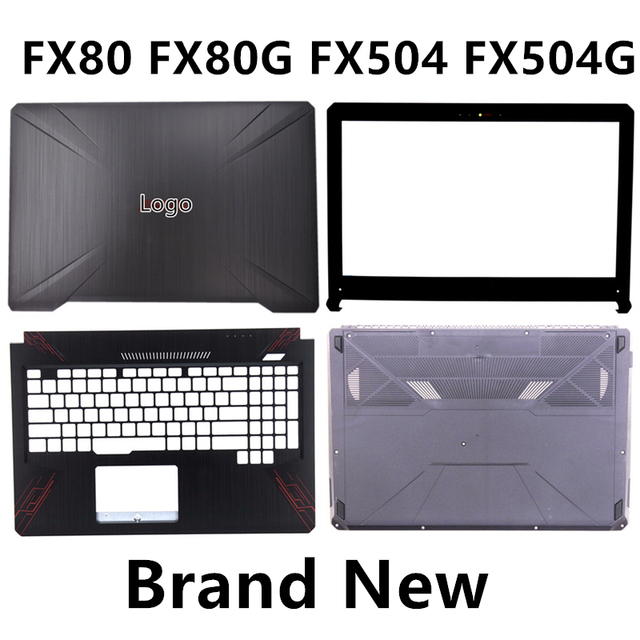 Brand New Laptop For ASUS FX80 FX80G FX504 FX504G Top Cover /LCD Bezel/Palmrest/Bottom Base Cover Case