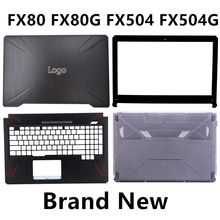 Fabrycznie nowy Laptop dla ASUS FX80 FX80G FX504 FX504G górna pokrywa/LCD Bezel/podpórce pod nadgarstki/dolna podstawa pokrywy skrzynka