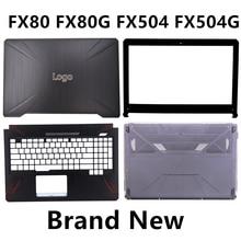 Novo portátil para asus fx80 fx80g fx504 fx504g capa superior/moldura lcd/descanso de mãos/base inferior capa caso
