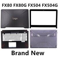 Nowy Laptop dla ASUS FX80 FX80G FX504 FX504G pokrywa górna/LCD Bezel/wielkie litery podpórce pod nadgarstki/podstawy dna skrzynki pokrywa przypadku w Torby i etui na laptopy od Komputer i biuro na