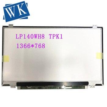 Free Shipping LP140WH8 TPK1 LP140WH8 (TP)(K1) fit LP140WH8 TPE1 TPH1 TPL1 TPG1 TPH2 N140BGE-EA3 EB3 LTN140AT37 EDP 30 PINS