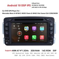 2G+16G 7Android 10 Car DVD Player For Mercedes Benz W209 W203 W463 Viano W639 Vito Wifi 4G GPS Bluetooth Radio Stereo audio BT