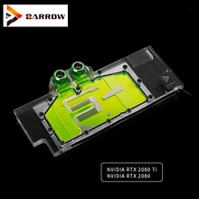 BS-NVG2080T-PA Barrow gpu cooler for NVIDIA RTX 2080 Ti GPU water block compatible NVIDIA RTX 2080 watercooling gadget