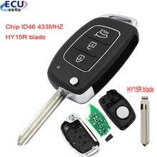 Clé télécommande pliable à 3 boutons, transpondeur ID46 HY15R, 433Mhz, pour Hyundai New IX35 IX25 IX45 Elantra Santa 2013 – 2017