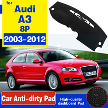For Audi A3 8P 2003~2012 Anti-Slip Mat Dashboard Cover Pad Sunshade Dashmat Carpet Anti-UV Protect Car Accessories S-Line(China)