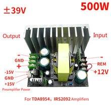 Potência do amplificador de Alimentação Para TDA8954 Amp DC12V para ± 39V, Tensão Auxiliar ± 15V Uso Preamplifier Board 500W