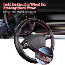 38cm Faux Leather Car Steering Wheel Braid On Steering Wheel Car Steering Wheel Cover with Needles and Thread Steering Cover 1pcs 37 38cm diy car auto steering wheel cover suede material car steering wheel cover needle and thread interior accessories
