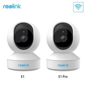 Image 1 - Reolink 3MP 4MP bezpieczeństwo w domu kamera ip 2.4G/5G WiFi Pan i Tilt 2 way audio gniazdo kart SD nadzór wewnętrzny kamera E1/E1 Pro