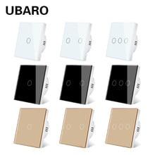 UBARO-Interruptor táctil para luz Led, Panel de pared de cristal templado estándar de la UE/Reino Unido, interruptores de botón con Sensor de 1/2/3 entradas de 220V