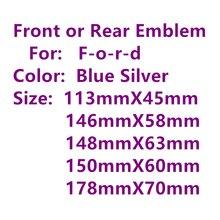 Синяя Серебряная Автомобильная передняя крышка гриль задний багажник эмблема для Fiesta Mondeo Fusion MK2 MK4 MK7 Focus 2 3 Explorer F150 F250