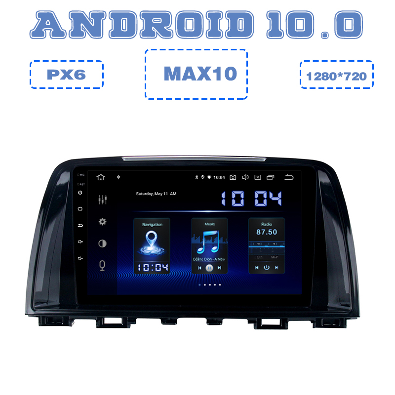 PX6 <font><b>Android</b></font> 10.0 Car GPS Radio Multimedia player for <font><b>mazda</b></font> <font><b>6</b></font> <font><b>Atenza</b></font> 2013 2014 2015 2016 2017 with IPS DSP 4+64GB Auto Stereo image