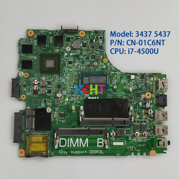 CN-01C6NT 01C6NT 1C6NT w i7-4500U CPU w GT750M/2G GPU for Dell Inspiron 14R 3437 5437 Laptop PC Notebook Motherboard Mainboard cn 0nwym9 0nwym9 nwym9 w i7 4702hq cpu vaub0 la 9941p n14p gt a2 gpu for dell xps 9530 notebook pc laptop motherboard mainboard