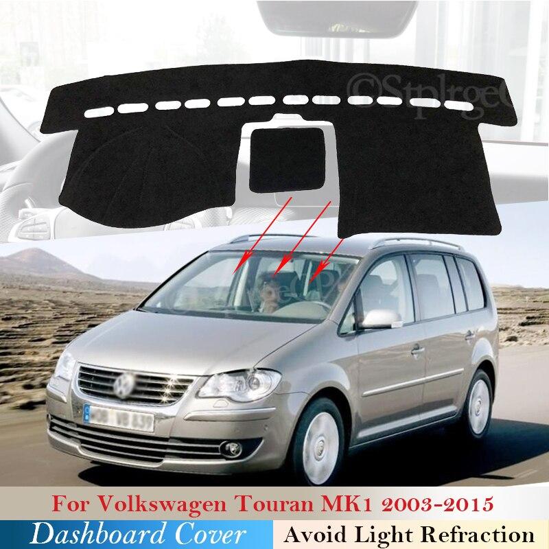 Крышка приборной панели защитная накладка для Volkswagen VW Touran 2003 ~ 2015 MK1 автомобильные аксессуары приборная панель коврик от солнца 2010 2013 2014
