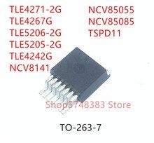 10 قطعة TLE4271 2G TLE4267G TLE5206 2G TLE5205 2G TLE4242G NCV8141 NCV85055 NCV85085 TSPD11 TO263 7