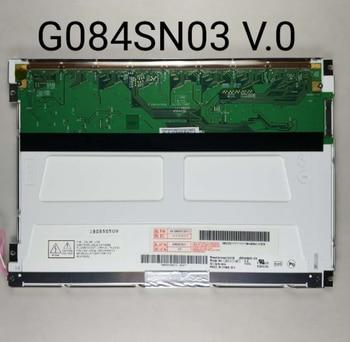 100% original test LCD SCREEN G084SN03 V.0 G084SN03 v.1  8.4 inch