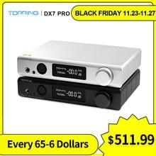 سماعة أذن DSD1024 ذات محور بصري متوازن DAC ومزودة بتقنية البلوتوث من Topping DX7 Pro ES9038Pro USB DAC 5.0 CSR8675