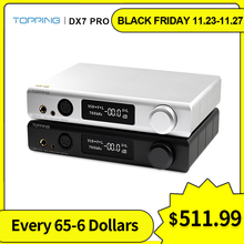 Topping DX7 Pro ES9038Pro USB DAC Bluetooth 5.0 CSR8675 Decoder Amplifier DSD1024 Coaxial Optical Balanced DAC Headphone AMP