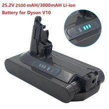 2020 New 25.2V 3000mAh Lithium Replacement Battery For Dyson Vacuum Cleaner V10 Absolute SV12 V10 Fluffy V10 Motorhead