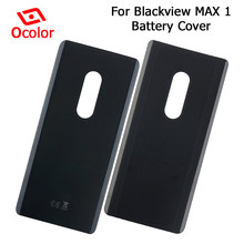 ocolor For Blackview MAX 1 Battery Cover Bateria Back Cover Replacement 6.01'' For Blackview MAX 1 Mobile Phone Battery Cover(China)