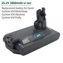 Новая замена 25,2 V 3000mAh литиевая батарея Замена Батарея для пылесос Dyson cyclone V10 абсолютная SV12 V10 пушистый V10