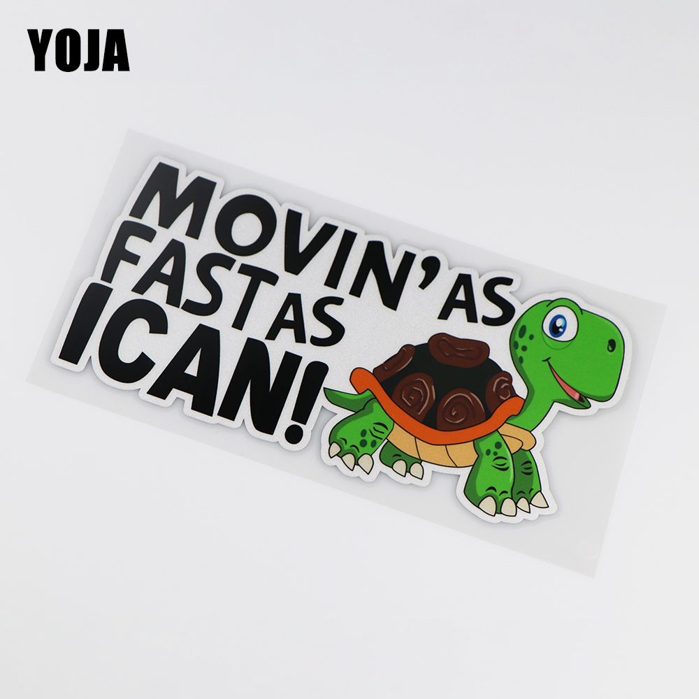 YOJA 18X9CM Move Faster I Can Make An Interesting Turtle Color Vinyl Car Sticker Decals ZT3-0097