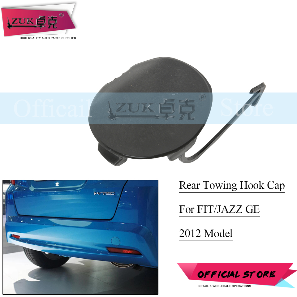 ZUK Rear Bumper Hauling Hook Cap Towing Hook Cover Case For HONDA FIT JAZZ 2012 GE6 GE8 71504-TF0-900 71504TF0900 Base Color