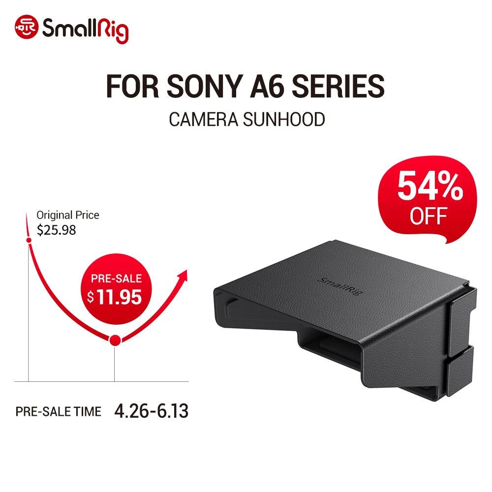 SmallRig LCD Hood For Sony A6000 / A6100 / A6300 / A6400 / A6500 / A6600 Camera Sun Shade Light Weight  Sunhood 2823