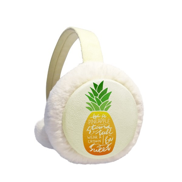 Pineapple Stand Tall Be Sweet Quote Winter Earmuffs Ear Warmers Faux Fur Foldable Plush Outdoor Gift