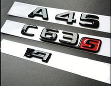 Gloss preto cromo tronco letras emblema emblemas para mercedes benz w176 a45 c63s amg a45 c63 e63s 2017 +