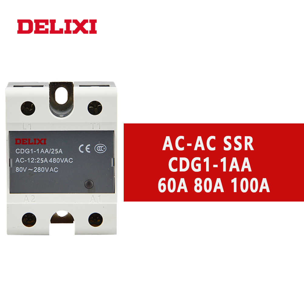 DELIXI CDG1 solid state relais SSR AA 60AA 80AA 100AA 80-280V AC ZU 24-480V AC SSR einphasig AC Control AC Kein Kontakt Relais