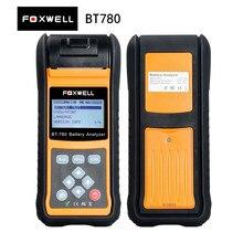 Foxwell BT780 BT-780 анализатор батареи со встроенным термопринтером