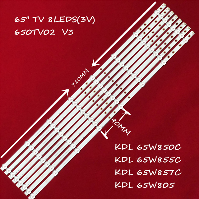 One Set=16pieces for Led Backlight KDL 65W850 650TV02 V3 CX 65S03E01 2B762 0A 565 3850 CX 65S03E01 2B753 0 A 5CN 3182 V 8 Lamps