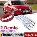 Для Mazda 2 Demio DJ 2015 ~ 2019 хромированная наружная дверная ручка  крышка  автомобильные аксессуары  наклейки  набор отделки из 4 дверных 2016 2017 2018