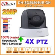 Dahua oryginalny SD29204UE GN PTZ 2MP POE 4X ZOOM wbudowany mikrofon 30M ICR Starlight WDR IVS wykrywanie twarzy kamera IP wymień SD29204T GN